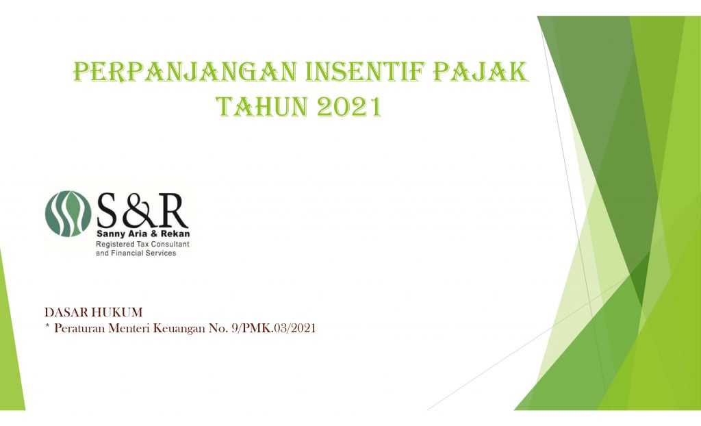 perpanjangan insentif pajak tahun 2021